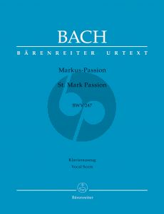 Markus Passion BWV 247 (Vocal Score)