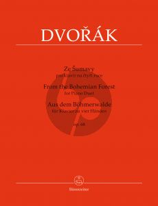Dvorak Aus dem Bohmerwalde (From the Bohemian Forest) Op.68 Piano 4 Hands (edited by Antonin Cubr) (Barenreiter-Urtext)