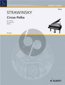 Strawinsky Circus Polka for 2 Piano's (Composed for a Young Elephant) (Arranged for 2 Pianos by Victor Babin)