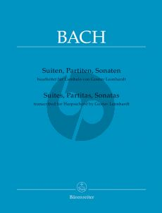Bach Suites, Partitas, Sonatas transcribed for harpsichord (transcr. by Gustav Leonhardt) (edited by Siebe Henstra)