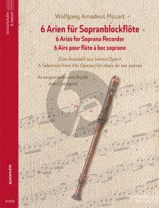 Mozart 6 Arien für Sopranblockflöte (arr. Jean Cassignol)