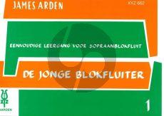 Arden De jonge Blokfluiter Vol.1 (Methode voor sopraanblokfluit)