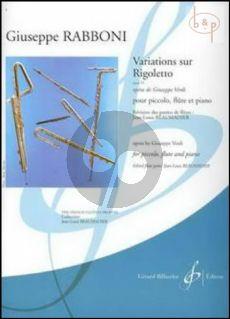 Variations sur Rigoletto (Verdi) Op.55 (Piccolo-Flute-Piano) (Score/Parts)