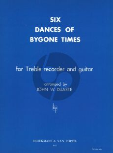 Duarte 6 Dances of Bygone Times for Treble Recorder and Guitar (Playing Score)
