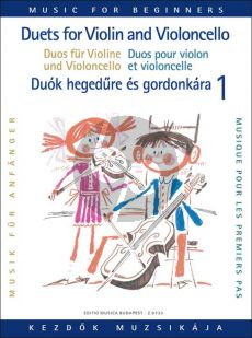 Duets for Violin and Violoncello for Beginners Vol. 1 (Pejtsik-Vigh)