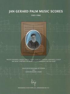 Music Scores of Jan Gerard Palm (Halman/Rojer) (Waltzes, Mazurkas, Tumbas, Polkas, Marches etc. Piano, Violin-Piano, Voice-Piano, Organ)