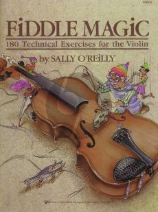 O'Reilly Fiddle Magic Violin (180 Technical Exercises)