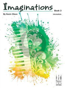 Olson Imaginations Vol. 3 for Piano Solo (intermediate level)