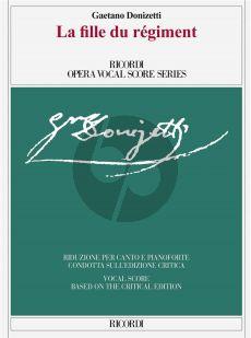 Donizetti La fille du régiment Vocal Score (it./engl.) (Critical edition by Claudio Toscani)