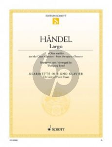 Handel Largo (Ombra mai fu) (Xerxes) for Clarinet Bb and Piano (Arr. Wolfgang Birtel)