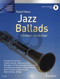 Jazz Ballads (14 Famous Jazz Ballads) for Clarinet and Piano (Book with Audio online) (arr. Rudolf Mauz)