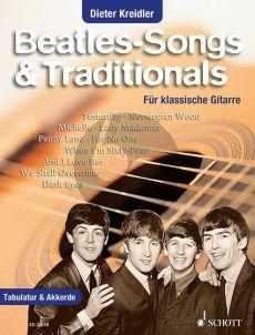 Beatles Songs & Traditionals Gitarre (Dieter Kreidler)
