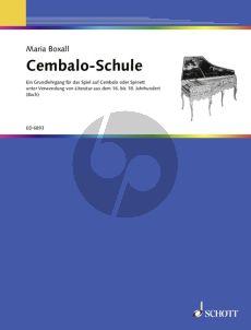 Boxall Cembalo Schule (Ein Grundlehrgang für das Spiel auf dem Cembalo oder Spinett unter Verwendung von Literatur aus dem 16. bis 18. Jahhundert)
