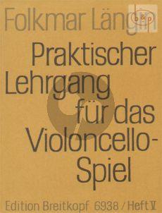 Praktischer Lehrgang für das Violoncellospiel Vol.5 Daumentechnik-Tonleitern & Dreiklange