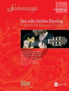 Saitenwege - Der Sehr Leichte Einstieg in die Welt der klassische Gitarre