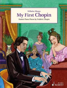 My First Chopin (Easiest Piano Pieces) (Ohmen)