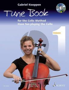 Koeppen Tune Book for the Cello Method (Have fun playing the Cello) (Bk-Cd)