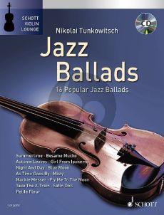 Jazz Ballads (16 Famous Jazz Ballads) Violin-Piano (Bk-Cd) (transcr. by Nikolai Tunkowitsch)
