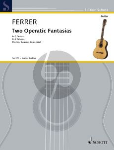 Ferrer 2 Operatic Fantasias for 2 Guitars (edited by Franke and Gonzalez-Bordonaba)