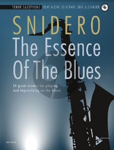 Snidero The Essence Of The Blues - 10 great etudes for playing and improvising on the blues Tenor Saxophone (Bk-Cd)