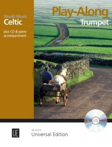 World Music - Celtic Play Along Trumpet for trumpet with CD or Piano accompaniment (Bk-Cd) (arr. Martin Tourish)