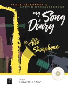 Dickbauer-Gasselsberger My Song Diary for Alto Saxophone with CD or Piano accompaniment (Bk-Cd)