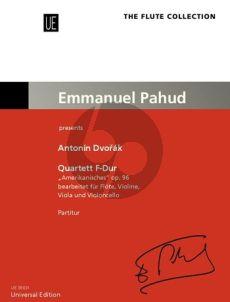 "Dvorak Quartet ""American"" F-major Opus 96 for Flute, Violin, Viola and Cello (Score) (transcr. by Stephan Koncz)"