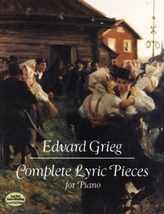 Grieg Lyrical Pieces for Piano Complete (Dover)