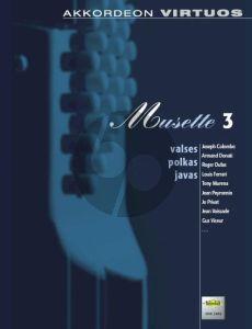 Musette Vol. 3 Akkordeon (Valses Polkas Javas) (arr. Philip A. Parker)