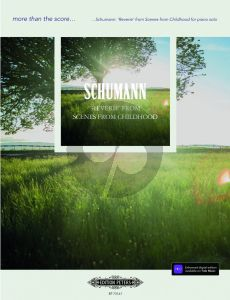 Schumann Reverie' (from: Scenes from Childhood Op.15) Piano solo (edited by Daniel Grimwood)