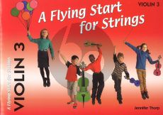 Thorp A Flying Start for Strings Violin 3 Part (Suitable for Teaching Individuals or Groups)