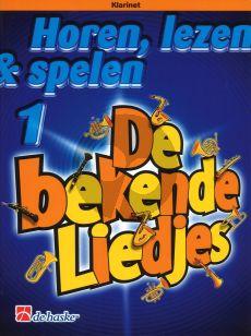 Oldenkamp-Kastelein Horen, Lezen & Spelen Vol.1 Bekende Liedjes Klarinet