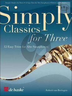 Simply Classics for Three (12 Easy Classics) (3 Sax.)