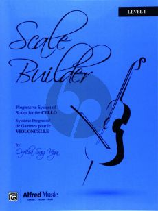 Vega Scale Builder for Cello Level 1 (Progressive System of Scales for the Cello)