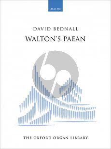 Bednall Walton's Paean for Organ