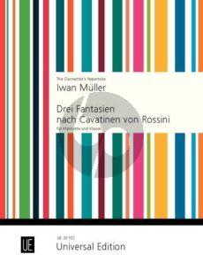 Muller 3 Fantasien nach Cavatinen von Rossini Op. 27 Klarinette-Klavier