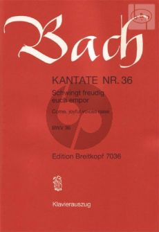 Bach Kantate No.36 BWV 36 - Schwingt freudig euch empor (Come, joyful voices raise) (Deutsch/English) (KA)