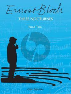 Bloch 3 Nocturnes Violin-Cello-Piano (Score/Parts)