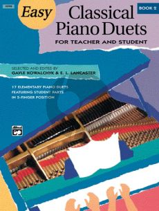 Easy Classical Piano Duets Vol.2 (for Teacher and Student) (edited by Gayle Kowalchyk and E. L. Lancaster)