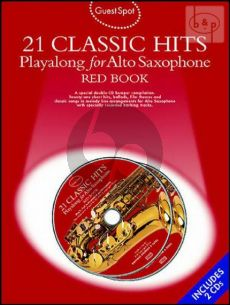 Guest Spot 21 Classic Hits Playalong (Alto Sax) (Bk- 2 Cd's)