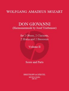 Mozart Don Giovanni KV 527 (Harmoniemusic by Josef Triebensee) Vol.2 Wind Octet 2 Ob – 2 Clar – 2 Bsn – 2 Hn (Score and Parts, edited by Himie Voxman)