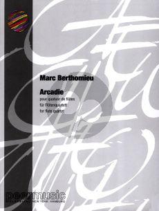 Berthomieu Arcadie 4 Flöten (Part./Stimmen)