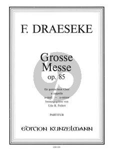 Draeseke Grosse Messe a-moll Op. 85 SATB (Udo R. Follert)