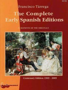 Tarrega Complete Early Spanish Editions (Reprints of the Originals) (Andia) (interm.-adv.)