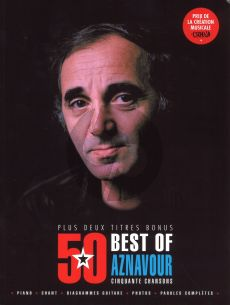 Best of 50 Titres de Charles Aznavour Plus 2 Titres Bonus (Piano-Vocal-Guitar)