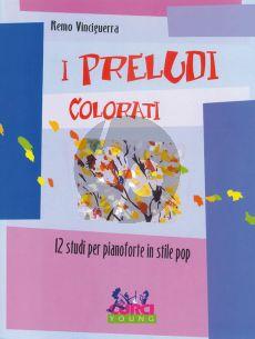 Vinciguerra I Preludi Correlati (Dodici studi per pianoforte in stile pop)