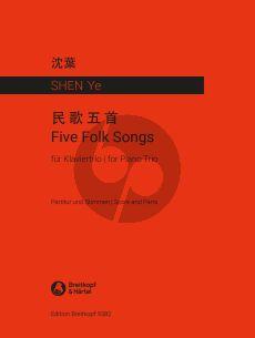 Shen 5 Folk Songs Violin-Violoncello and Piano (Score/Parts)