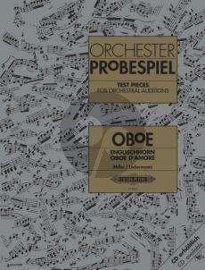 Orchester Probespiel (Sammlung wichtiger Passagen aus der Opern- und Konzertliteratur) Oboe-Englischhorn-Oboe d'amore (ed. Vojislav Miller und Winfried Liebermann)