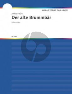Fucik Der alte Brummbär (Polka Comique) Fagott-Klavier