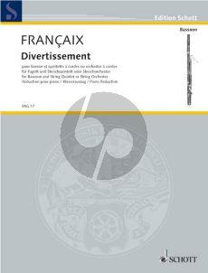 Francaix Divertissement Fagott-Streichquintett oder Streichorch.) (KA. mit Solostimme)